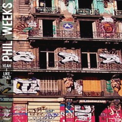 Phil Weeks - Yeah I Like That 2xLP