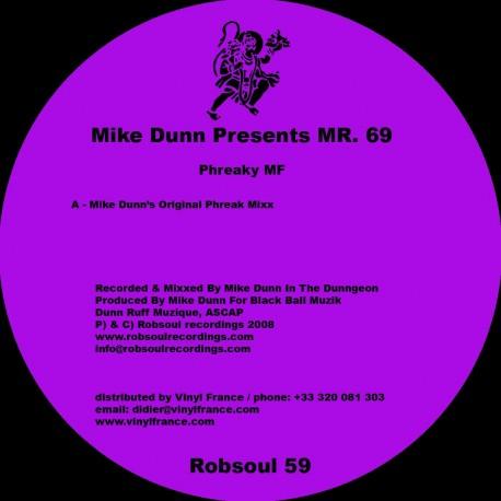 Mike Dunn Presents MR.69 - Phreaky MF (vinyl)