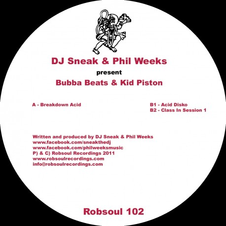 DJ Sneak & Phil Weeks present Bubba Beats & Kid Piston