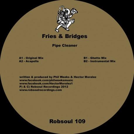 Fries & Bridges - Pipe Cleaner