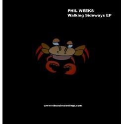 Phil Weeks - Walking Sideways EP