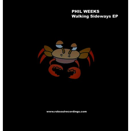Phil Weeks - Walking Sideways EP