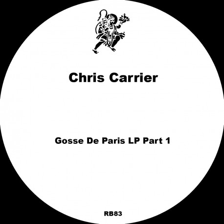 Chris Carrier - Gosse De Paris LP Part 1