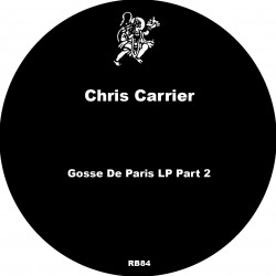Chris Carrier - Gosse De Paris LP Part 2