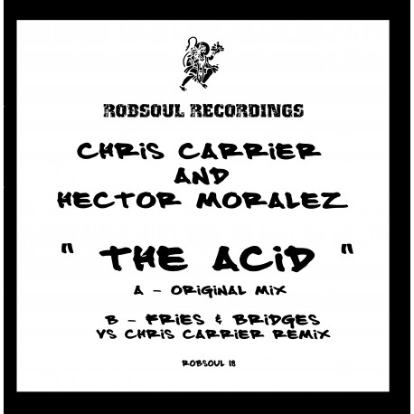 Chris Carrier & Hector Moralez - The Acid