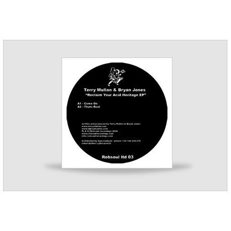 Terry Mullan & Bryan Jones - Reclaim Your Acid Heritage EP