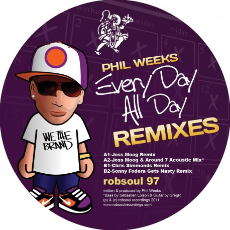 Phil Weeks - Every Day All Day Remixes