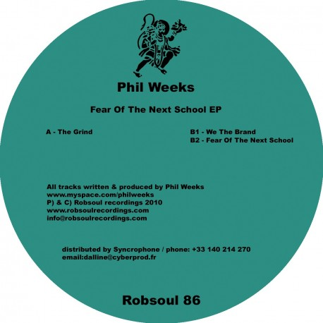 Phil Weeks - Fear Of The Next School EP