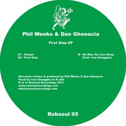 Phil Weeks & Dan Ghenacia - First Step EP