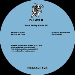 DJ W!ld - Back To My Rules EP (Test pressing)