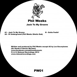 Phil Weeks - Jack To My Groove EP (Vinyl)
