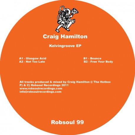 Craig Hamilton - Kelvingroove EP