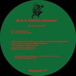 M.in & Bastian Schuster - We Got Soul EP