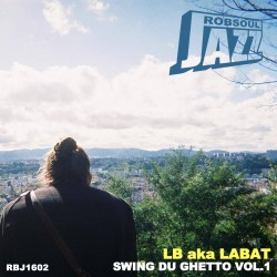 LB Aka Labat – Swing Du Ghetto Vol.1