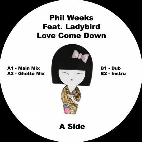 Phil Weeks feat. Ladybird - Love Come Down